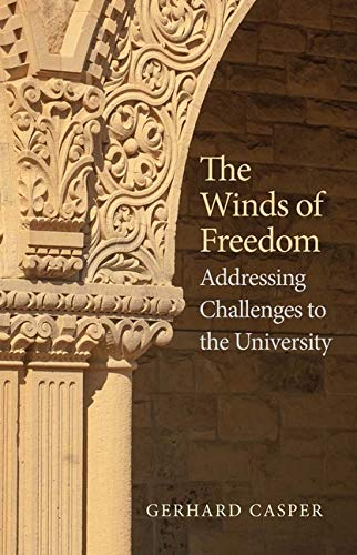 The Winds Of Freedom Addressing Challenges To The University