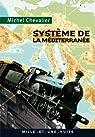Système de la Méditerranée par Chevalier