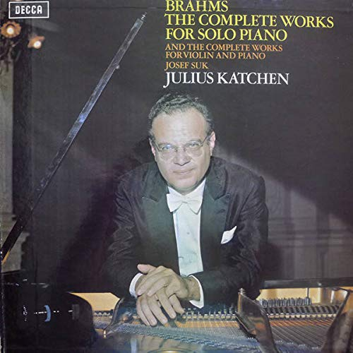 Johannes Brahms , Josef Suk , Julius Katchen - The Complete Works For Solo Piano And The Complete Works For Violin And Piano - Decca - SDDA 261-9