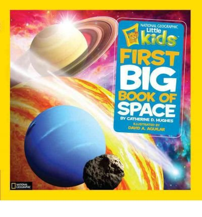 [(First Big Book of Space )] [Author: Catherine D Hughes] [Oct-2012]