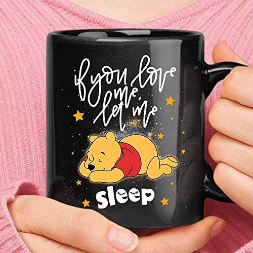 N\A If You Love Me Let Me Sleep Taza de Winnie The Pooh Taza de cerámica de Viaje para Acampar Botella de Agua
