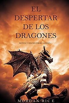 El Despertar de los Dragones (Reyes y Hechiceros—Libro 1) PDF EPUB Gratis descargar completo