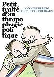 Petit Traite d'anthropophagie politique