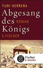 Abgesang des Königs: Roman (German Edition)