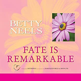 Fate Is Remarkable                   By:                                                                                                                                 Betty Neels                               Narrated by:                                                                                                                                 Anne Cater                      Length: 7 hrs and 29 mins     6 ratings     Overall 4.5