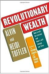 By Alvin Toffler - Revolutionary Wealth (2006-05-10) [Hardcover] Hardcover