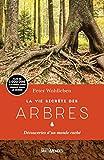 La Vie Secrète des arbres - Découvertes d'un monde caché - MULTIMONDES - 23/02/2017