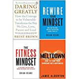 Daring Greatly, Rewire Your Mindset, The Fitness Mindset, Meltdown 4 Books Collection Set