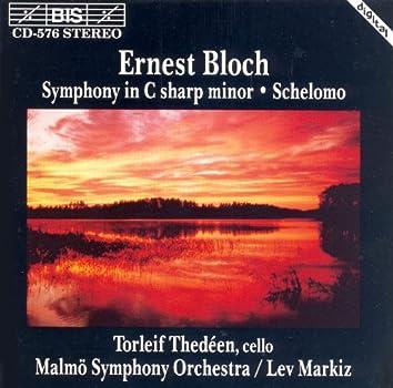 Bloch: Symphony in C-Sharp Minor / Schelomo