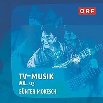 ORF-TVmusik Vol.03 (Günter Mokesch)