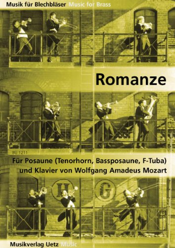Romanze aus dem Hornkonzert Es-Dur KV 447 für Posaune (Tenorhorn, Bassposaune, F-Tuba) und Klavier (Partitur und Stimme) (Musik für Blechbläser)