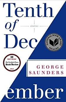 Tenth of December: Stories by [George Saunders]