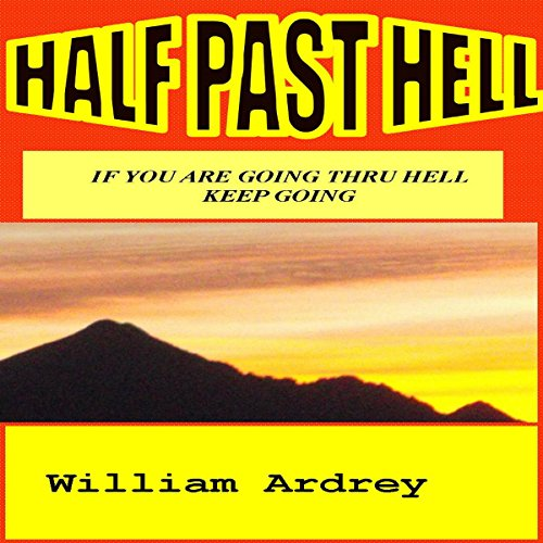 Half past Hell audiobook cover art