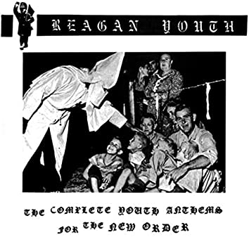 The Complete Youth Anthems For the New Order