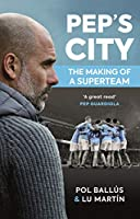 Pep's City: The Making of a Superteam