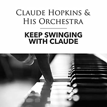 Keep Swinging with Claude