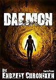 Die Endzeit Chroniken - Daemon (Die Endzeit Chroniken - Ranger 4)