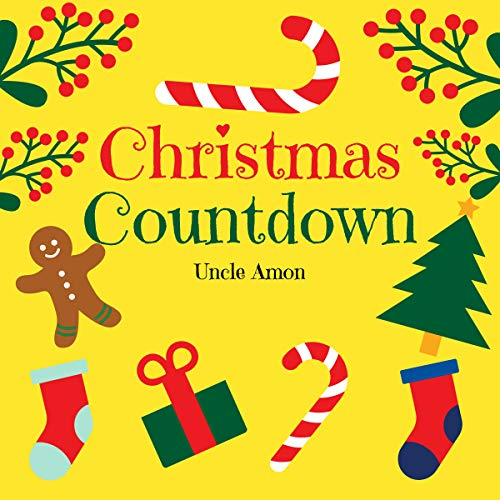 Christmas Countdown: A Fun Christmas Picture Storybook for Kids cover art