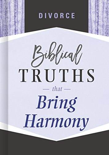 Divorce: Biblical Truths that Bring Harmony (English Edition)