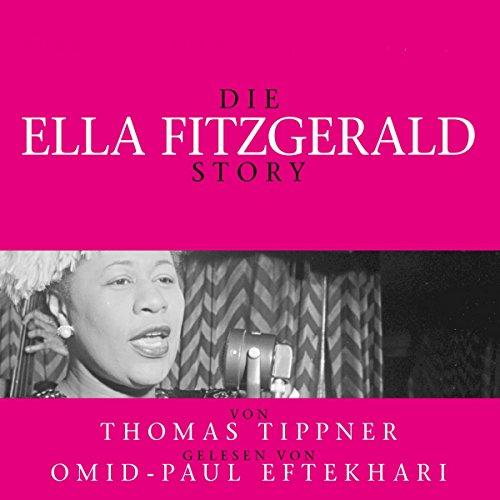 Die Ella Fitzgerald Story audiobook cover art