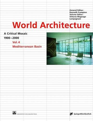 World Architecture 1900-2000: A Critical Mosaic: Mediterranean Basin