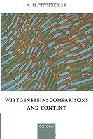 Wittgenstein: Comparisons and Context