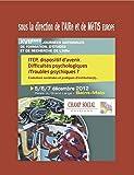 ITEP, dispositif d'avenir - Difficultés psychologiques / Troubles psychiques ?