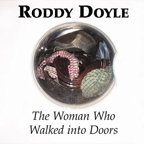 The Woman Who Walked into Doors cover art