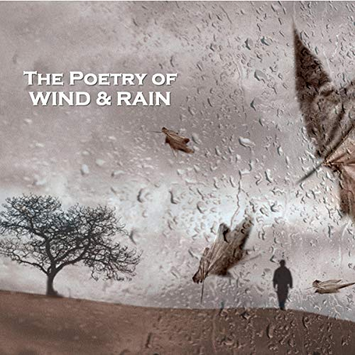 The Poetry of Wind and Rain cover art