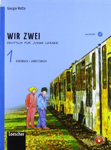 Wir zwei. Kursbuch-Arbeitsbuch. Per la Scuola media. Con CD Audio formato MP3. Con espansione online (Vol. 1)