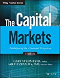 The Capital Markets: Evolution of the Financial Ecosystem (Wiley Finance) (English Edition)