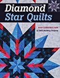 Diamond Star Quilts: Easy construction; 12 skill-building projects
