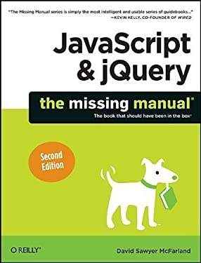 JavaScript & jQuery: The Missing Manual by McFarland, David Sawyer 2nd (second) edition [Paperback(2011)]