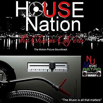 House Nation (The Charm City Era)