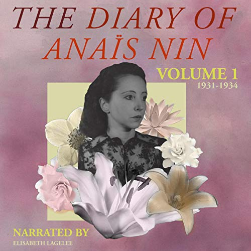 Couverture de The Diary of Anais Nin, Vol. 1: 1931-1934