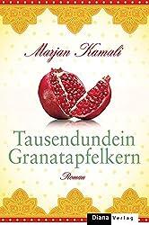 """Tausendundein Granatapfelkern """"Tausendundein Granatapfelkern"""" von Marjan Kamali ist ein Roman…"""