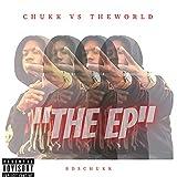 Chukk Vs The World [Explicit]