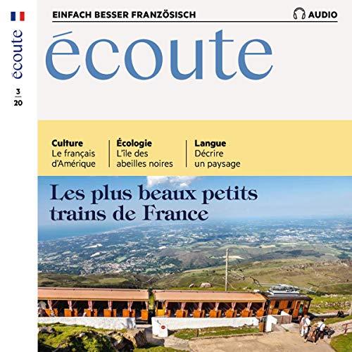 『Écoute Audio - Les plus beaux petits trains de France. 3/2020』のカバーアート