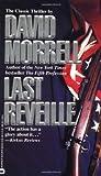 Last Reveille - David Morrell