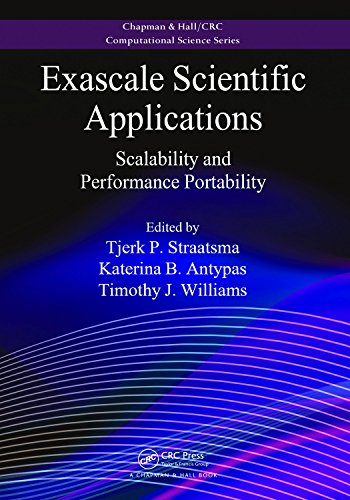 Exascale Scientific Applications: Scalability and Performance Portability (Chapman & Hall/CRC Computational Science) (English Edition)