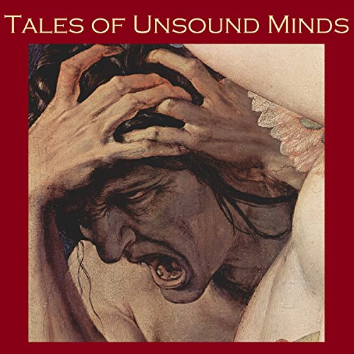 Tales of Unsound Minds audiobook cover art
