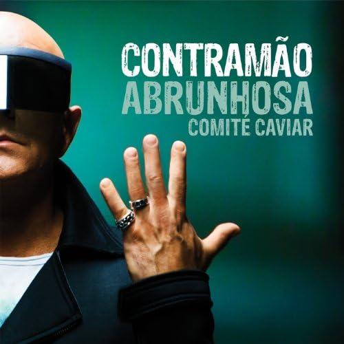 Pedro Abrunhosa feat. Comité Caviar