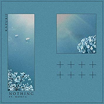 Nothing (feat. meseta)