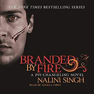 Branded by Fire     Psy-Changeling, Book 6              By:                                                                                                                                 Nalini Singh                               Narrated by:                                                                                                                                 Angela Dawe                      Length: 11 hrs and 2 mins     49 ratings     Overall 4.8