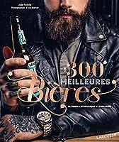 Véritable guide, cet ouvrage vous présente quelques 300 bières.