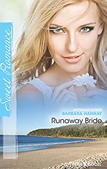 Runaway Bride (Changing Grooms Book 2) by [Barbara Hannay]