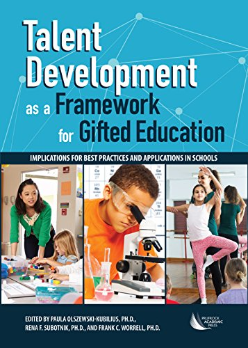 Compare Textbook Prices for Talent Development as a Framework for Gifted Education: Implications for Best Practices and Applications in Schools  ISBN 9781618218148 by Olszewski-Kubilius Ph.D., Paula,Subotnik Ph.D., Rena,Worrell Ph.D., Frank