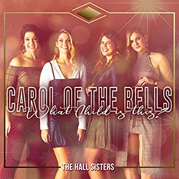 What Child is This / Carol of the Bells