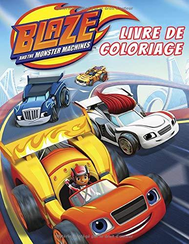 Blaze And The Monster Machines Livre de coloriage: Livre de coloriage et d'activités pour enfants 2020