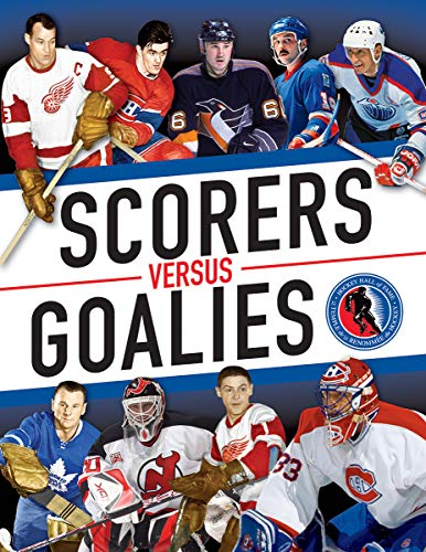 Scorers Versus Goalies (Hockey Hall of Fame)